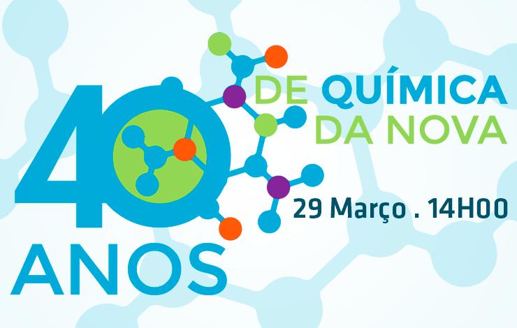 40.º Aniversário de Química da NOVA